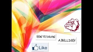 How to Draw a Bulldog!