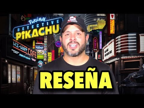 Pokémon Detective Pikachu - Video Reseña - Review