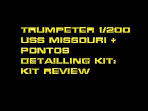 Trumpeter 1 200 USS Missouri Kit Review