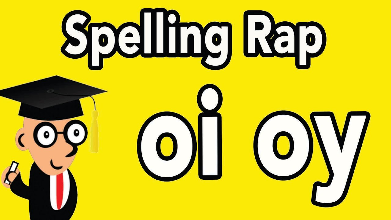 Download Spelling Rule Rap: 'oi' & 'oy.' When To Use Each Digraph. #spellingrules #oi #oy #digraphs