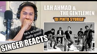 VOCALIST REACTS to Lah Ahmad & The Gentlemen - Di Pintu Syurga [Cover]