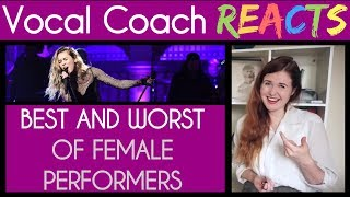 Vocal Coach Reacts to Best and Worst Live Vocals of Female Performers