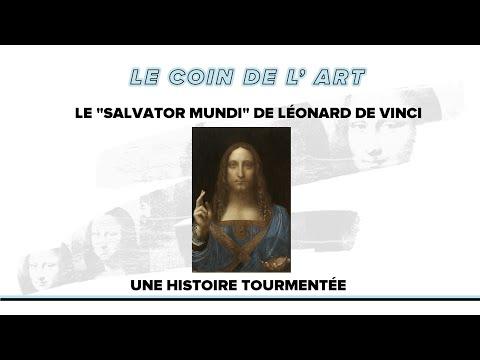 "Le ""Salvator Mundi"" de Léonard de Vinci #1 (Histoire du tableau)"