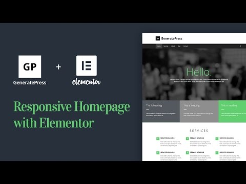 Create a Responsive Homepage With GeneratePress & Elementor