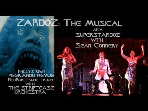ZARDOZ: The Musical (aka) SUPERSTARDOZ