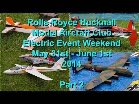 RR Hucknall Model Aircraft Club Electric Event 2014  - Part 2
