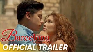Official Trailer | 'Barcelona: A Love Untold' | Kathryn Bernardo & Daniel Padilla