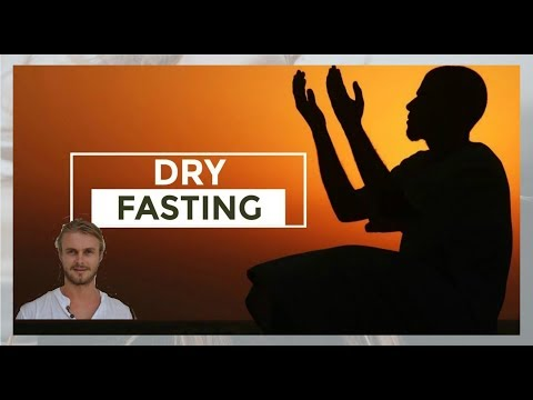Benefits of Dry Fasting - cinemapichollu