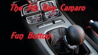 The 5th Gen Camaro Fun Button