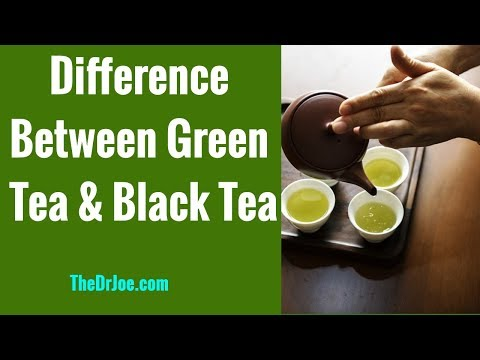 What's The Difference Between Green Tea and Black Tea (Green Tea Vs Black Tea Difference)