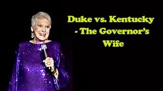 Jeanne Robertson   Duke vs. Kentucky - The Governor's Wife