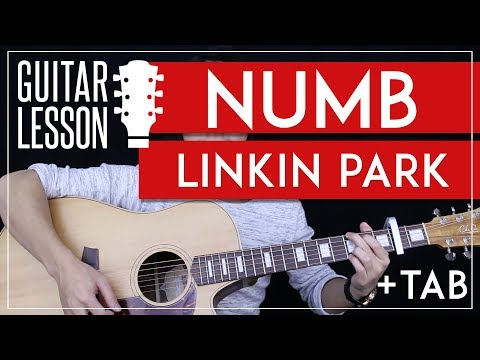 Numb Guitar Tutorial - Linkin Park Guitar Lesson 🎸  |Chords + Tabs + Cover|