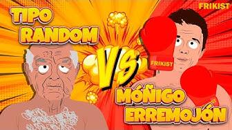 Imagen del video: HUMOR: Tipo Random VS Móñigo Erremojón