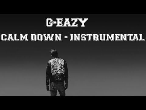 G-Eazy - Calm Down (Instrumental)   [FL Studio Remake]