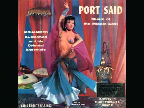 Mohammed El-Bakkar & His Oriental Ensemble - Port Said (1958)