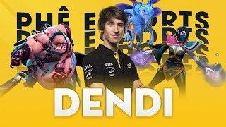 DENDI - Huyền thoại Người anh Quốc dân | Phê Esports #12