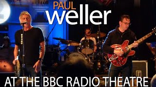 Paul Weller - BBC Radio Theatre - 2010 - Wake Up The Nation Release - 9 tracks ★