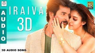 Iraiva 3D Audio Song | Velaikaran | Must Use Headphones | Tamil Beats 3D