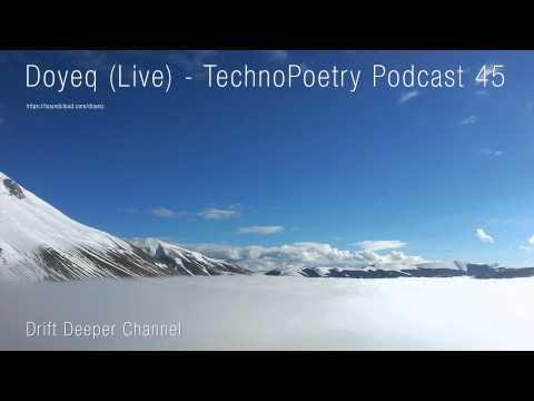 Doyeq (Live) - Technopoetry Podcast 43