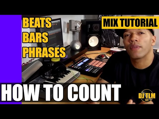 Beats, Bars & Phrases (how to count music) - Mix Tutorial