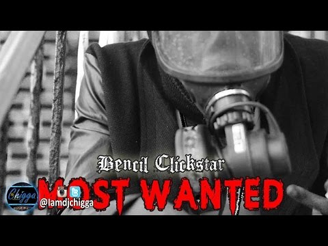 Bencil - Most Wanted (Mavado, Demarco, Alkaline & Chase Cross Diss)