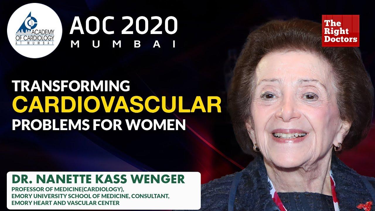 Transforming Cardiovascular Problems For Women | Dr. Nanette Kass Wenger | AOC2020