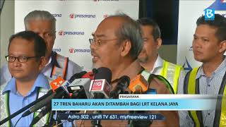Prasarana: 27 tren baharu akan ditambah bagi LRT Kelana Jaya
