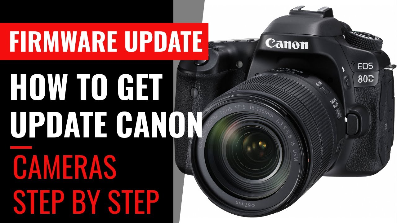 How To Update Firmware In Canon Cameras #EOS 80D - YouTube