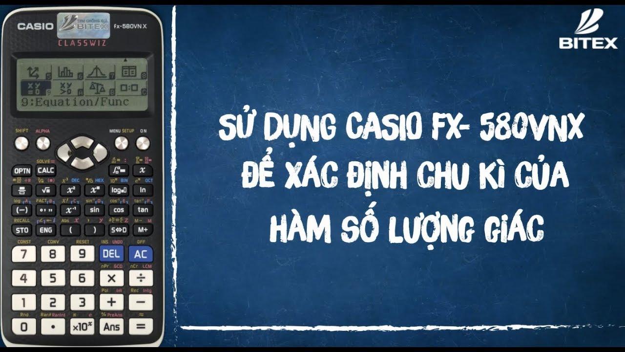 Xác định chu kì của hàm số lượng giác – Diễn Đàn Toán Casio