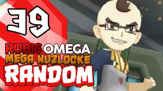 TONTON PHIRRUX !? - Pokémon Rubis Oméga #39 - MÉGA NUZLOCKE RANDOM