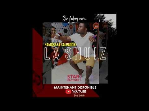 Ramses & Salvador - La SHUIZ (Audio Officiel)