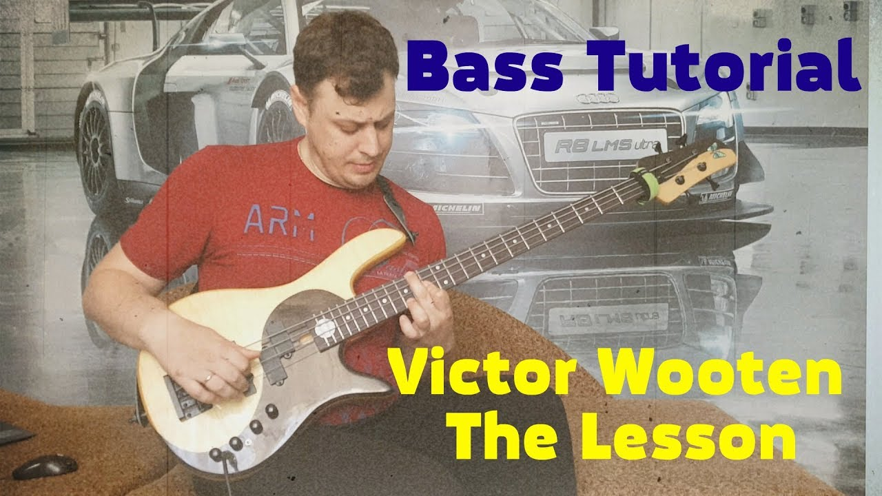 Bass Tutorial: Victor Wooten - The Lesson