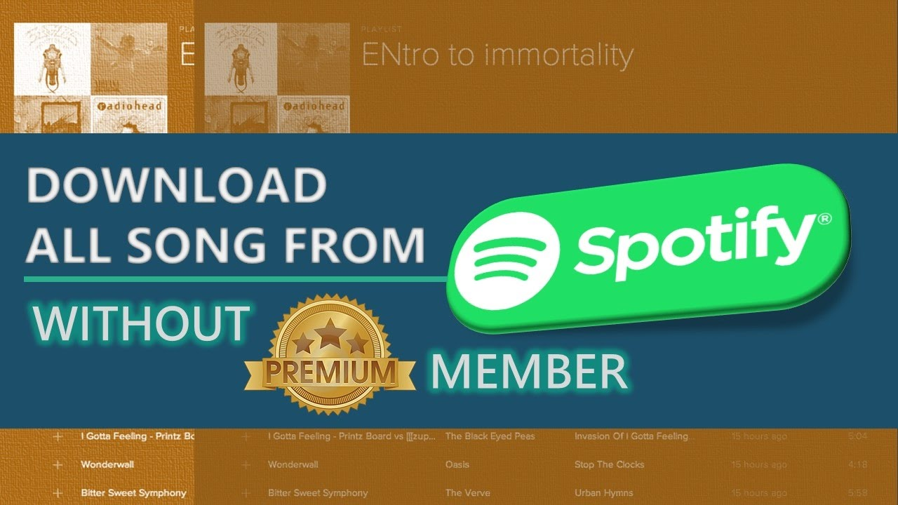 How download all song spotify without premium member youtube how download all song spotify without premium member ccuart Images