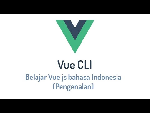 Belajar Vue js bahasa Indonesia (Pengenalan) thumbnail
