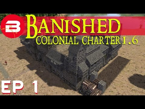 Banished Colonial Charter 1.6 - Castle City - Ep 01 (Gameplay w/Mods)