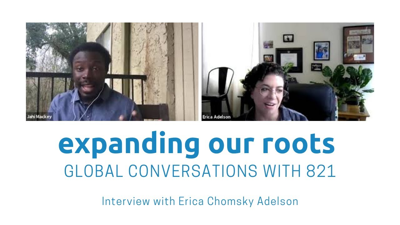 Expanding Our Roots: Erica Chomsky Adelson