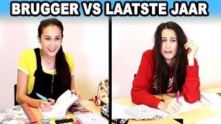 JIJ ALS BRUGGER vs. JIJ IN HET LAATSTE JAAR OP SCHOOL!