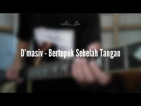 D'Masiv - Bertepuk Sebelah Tangan cover