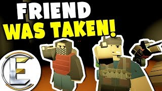 FRIEND WAS TAKEN! - Unturned Roleplay Outbreak Story S2#2 (Our Friends Been Taken By Cannibals)