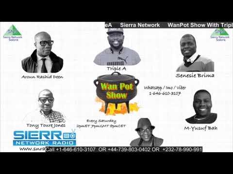 Sierra Leone And Social Media - Sierra Network WanPot Show