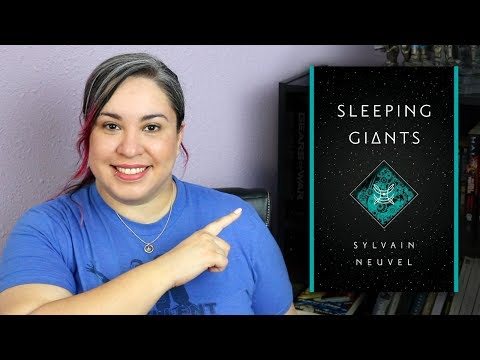 Alien Robots Unearthed In Sleeping Giants by Sylvain Neuvel // Book Review