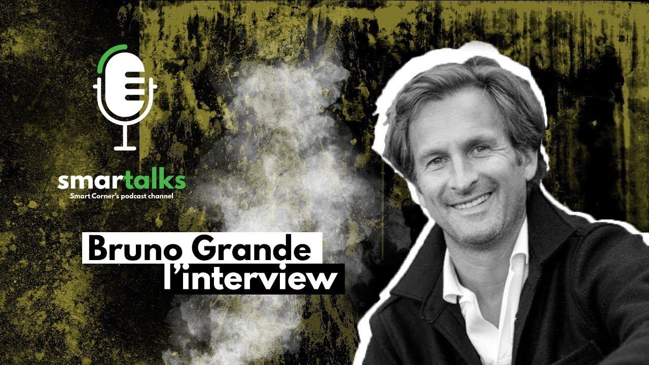 Smartalks: Interview complet KA/BOA avec Bruno Grande