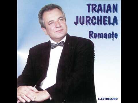 Traian Jurchela - Cu ochii tăi rătăcitori
