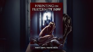 Haunting on Fraternity Row