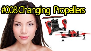 Tutorial #008 Changing the propellers of Parrot Bebop Drone - QuadcopterHD Camera for Aerial Videos