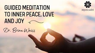 Meditation to Inner Peace, Love and Joy