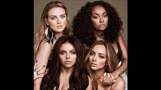 Little Mix ~ Love Me Or Leave Me (Hidden/Background vocals + Instrumental)