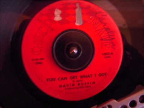 DAVID RUFFIN - YOU CAN GET WHAT I GOT