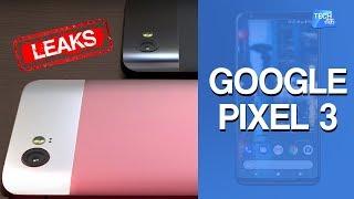 GOOGLE PIXEL 3   Features , Price & Launch Date
