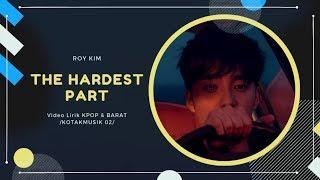 ROY KIM - 'THE HARDEST PART' Easy Lyrics (SUB INDO)